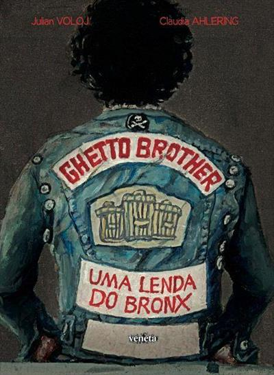 Ghetto Brother Uma Lenda do Bronx